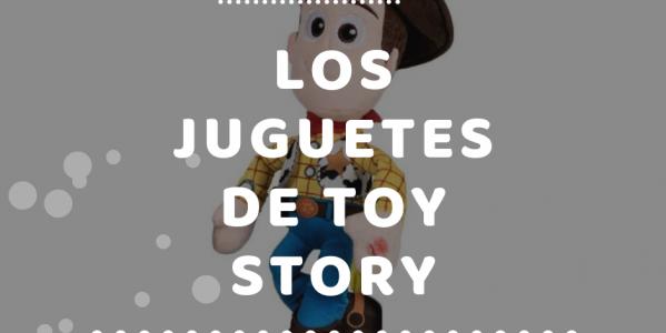 Los juguetes de Toy Story ya están en nuestra tienda online